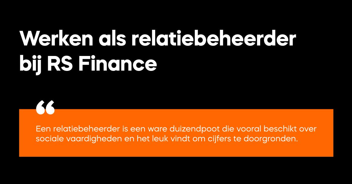 Werken bij RS Finance als relatiebeheerder